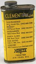 VINTAGE CLEMENTINA OIL CAN -SAN FRANCISCO BAY AREA - HOMITE AIR TOOL OIL - FULL