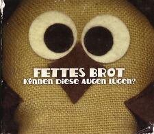 Fettes Brot:: Können diese Augen lügen? (Maxi CD) 4 Versionen