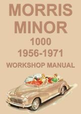 MORRIS MINOR 1000 WORKSHOP MANUAL: 1956-1971