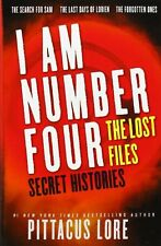 I Am Number Four: The Lost Files: Secret Histories (Lorien Legacies: The Lost Fi