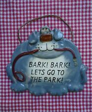Russ Berrie Gray Dog Bark! Bark! Lets Go To The Park! Funny Ceramic Wall Plaque