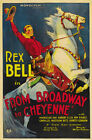 Broadway to Cheyenne (1932) Rex Bell Cult Western movie poster reprint 24x36 in