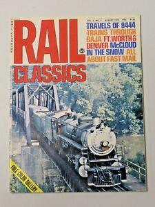 Vtg. Rail Classics Magazine Volume 2, No. 3, August 1973