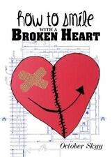 How to Smile with a Broken Heart by Latonya Bunton (2013, Paperback)