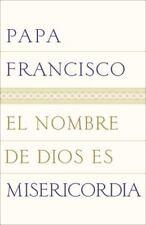 El nombre de Dios es misericordia (Spanish Edition) by Papa Francisco in Used -