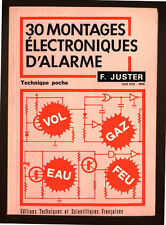 F. JUSTER, TRENTE MONTAGE ELECTRONIQUES D'ALARME
