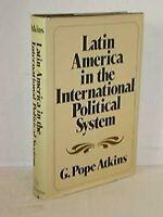 Latinoamérica en International Político Sistema por Atkins, G. Papa