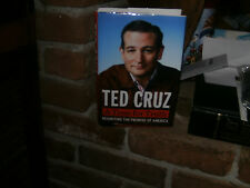 A Time for Truth : Reigniting the Promise of America by Ted Cruz (2015, Hardcove