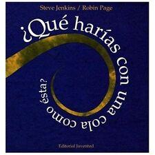 Que Harias Con Una Cola Como Esta? Spanish Edition