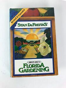 Complete Guide to Florida Gardening Stan DeFreitas