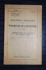 Réglement provisoire de manoeuvre de l'infanterie