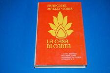 La Casa di Carta - Francoise Mallet-Joris, Longanesi & C.