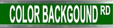 STREET SIGN - PERSONALISED WITH YOUR OWN DETAILS - COLORED BACKGROUND