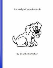 Fur Baby's Keepsake Book (Dog, Blue Text ) : A Fill-In-the-Blank Keepsake for...