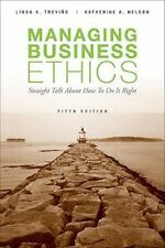 Managing Business Ethics: Straight Talk about How to Do It Right, Nelson, Kather
