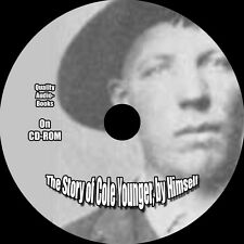 The Story of Cole Younger, by Himself, Cole Younger, On 3 Audio CDs