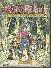FALCO BIANCO gigante: PROLOGO + N°1 (Blisterato)