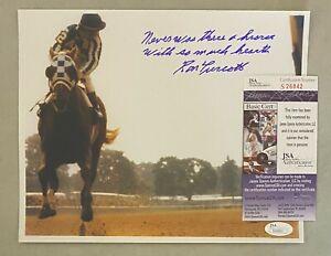 Ron Turcotte Signed 8x10 Secretariat Photo Autographed w/ Inscription JSA COA