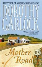 Mother Road 1 by Dorothy Garlock (2003, Paperback) Novel