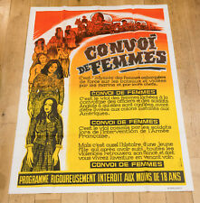 Affiche 120X160 du film : CONVOI DE FEMMES - WELLMAN - ROBERT TAYLOR, DARCEL