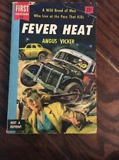 Fever Heat By Angus Bicker First Edition 13