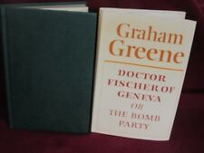 Dr. Fischer of Geneva or the Bomb Party ~ Graham GREENE.   1980  HbDj   UNread!