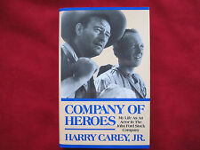 COMPANY OF HEROES - MY LIFE IN THE JOHN FORD STOCK CO - SIGNED BY HARRY CAREY JR