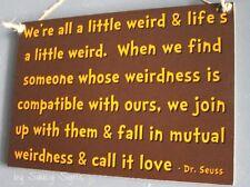 GR YL Dr. Seuss Inspired Mutual Weirdness Love Sign Wedding Engagement Friend