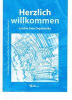 Kirchenorgel Orgel Noten : Herzlich Willkommen - leichte freie Orgelstücke