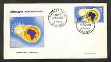 FDC - PREMIER JOUR - RÉPUBLIQUE CENTREAFRICAINE - UNITÉ AFRICAINE - 1963