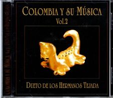 Dueto de los Hermanos Tejada Colombia y Su Musica 2    BRAND NEW SEALED CD
