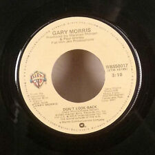 "Gary Morris Don't Look back / She Gave me till Friday 7"" 45 Warner Bros VG-"