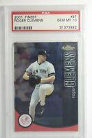 2001 Topps Finest Roger Clemens #97 PSA 10 Gem Mint New York Yankees Pop 24