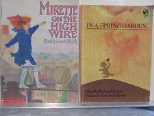 Mirette on the High Wire & In A Spring Garden (Two books for the price of one