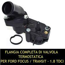 GRUPPO FLANGIA TERMOSTATO COMPLETO FORD FOCUS C-MAX S-MAX TRANSIT 1.8 TDCI