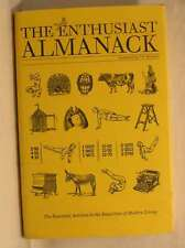 The Enthusiast Almanack: The Essential Antidote to the Banalities of Modern Livi