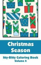 Christmas Season Itty-Bitty Coloring Book (Volume 4) by H. R. Wallace H.R....