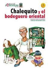Ayuda a Los Animales: Chalequito y el Bodeguero Oriental : Tomo 5 de la...