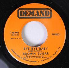 Soul 45 Brown Sugar - Bye Bye Baby / Sweet Symphony On Demand