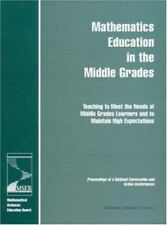Mathematics Education in the Middle Grades: Teaching to Meet the Needs of Middle