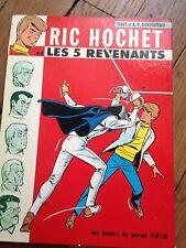 Ric Hochet et les 5 revenants EO mars 1970  tibet et a p duchateau BDM + 100e
