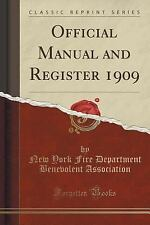 Official Manual and Register 1909 (Classic Reprint) by New York Fire...