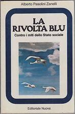 Zanelli, La rivolta blu, Editoriale Nuova, politica, economia, Reagan, 1981