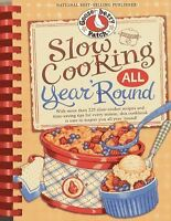 Slow Cooking All Year 'Round: More than 225 of our favorite recipes for the sl..