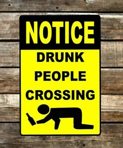 Drunk People Crossing Funny Metal Novelty Sign OR Sticker Decal