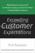 Exceeding Customer Expectations: What Enterprise, America's #1 car rental compan