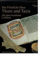 Martin Dallmeier - Das Fürstliche Haus Thurn und Taxis - 1996