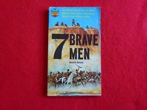 7 Brave Men By Bennett Garland (1962)