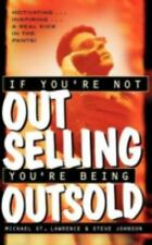 If You're Not Out Selling, You're Being Outsold, Johnson, Steve, St. Lawrence, M