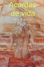Acordes de Vida by Diego Fortunato (2014, Paperback)